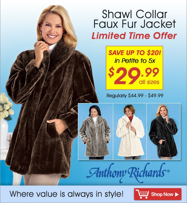 Shawl Collar Faux Fur Jacket - All Sizes now $29.99 - Limited Time Offer - Shop Now >>