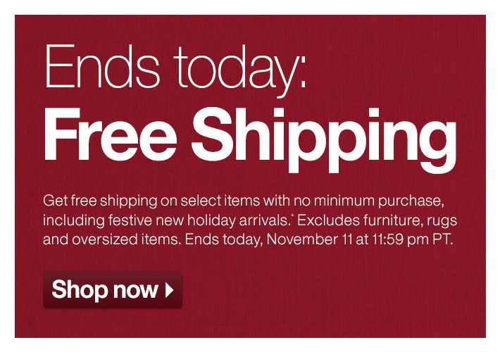 Ends today: Free Shipping