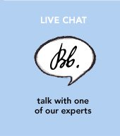 LIVE CHAT talk with one of our experts »START CHAT