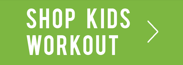 Shop Kids Workout.