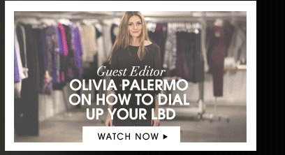 OLIVIA PALERMO ON HOW TO DIAL UP YOUR LBD