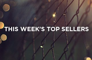 This Week's Top Sellers