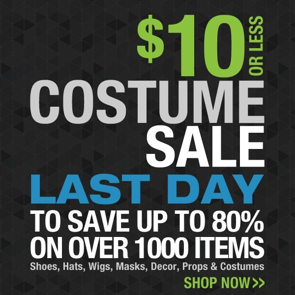Last Day for the $10 Costume Sale