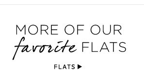 More of our favorite flats. Shop Flats