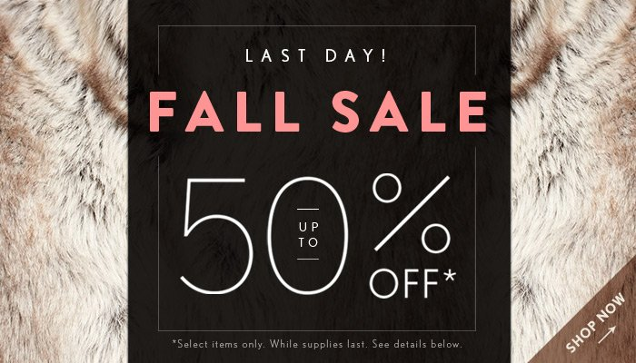 Fall Sale Ends Today