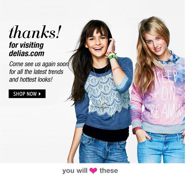 thanks! for visiting delias.com