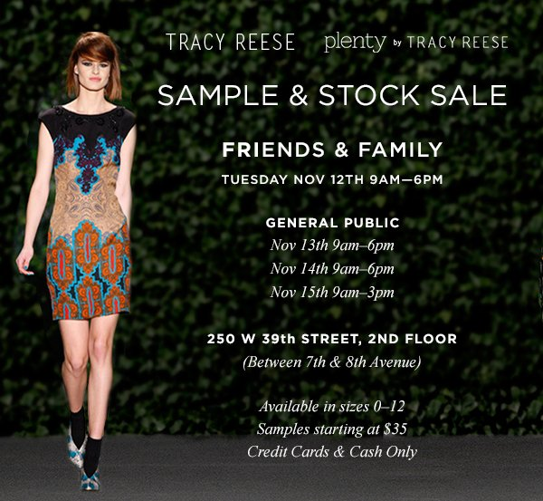 SAMPLE & STOCK SALE. Friends & Family. Tuesday Nov 12th 9am-6pm.
