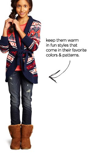 keep them warm in fun styles that come in  their favorite colors & patterns