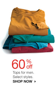 60% off Tops for men. Select styles. Shop now