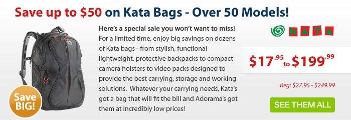 Adorama - Save up to $50 on Kata Bags!