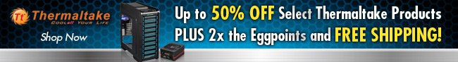 thermaltake - shop now. up to 50% off select thermaltake products plus 2x the eggpoint and free shipping.