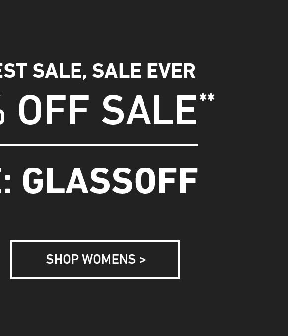 Shop Women's Extra 40% Off Sale. Enter Code: GLASSOFF