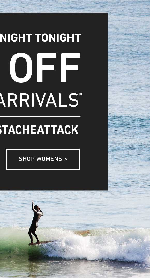 Ends Tonight: Women's 20% Off New Arrivals. Enter Code: STACHEATTACK