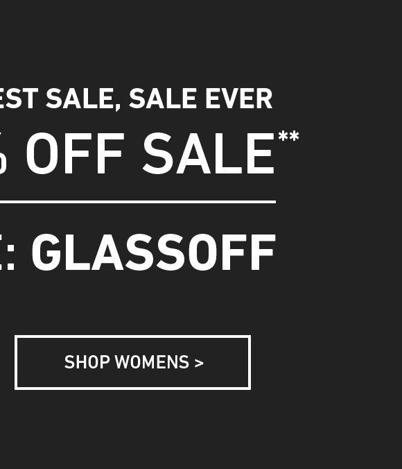 Shop Women's Extra 40% Off Sale. Enter Code: GLASSOFF