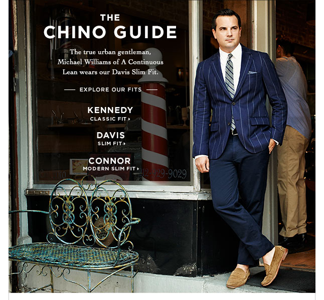 Just In: Our Chino Guide Featuring Michael Williams Of A Continuous Lean