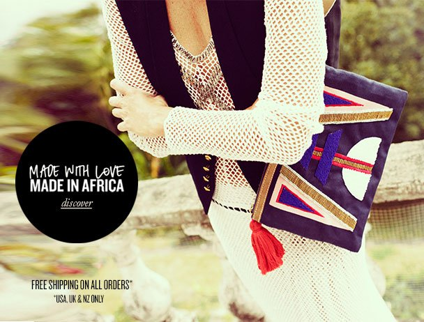 MADE WITH LOVE MADE IN AFRICE discover - FREE SHIPPING ON ALL ORDERS* *USA, UK & NZ ONLY