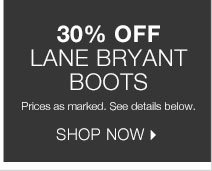 30% off Lane Bryant Boots