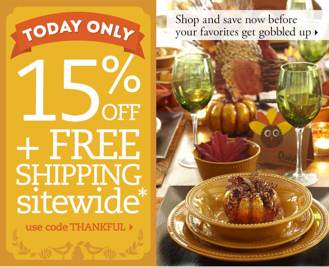 Today only: 15% off and free shipping sitewide