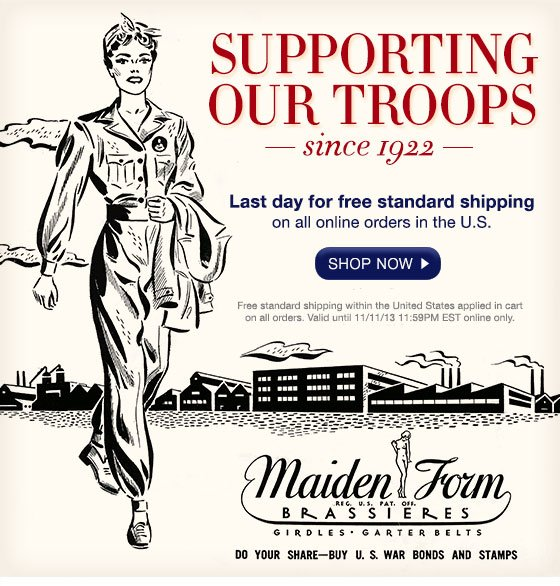 Supporting Our Troops Since 1922! Last Day for free standard shipping on all orders in the U.S.