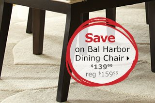 Save on Bal Harbor Dining Chair