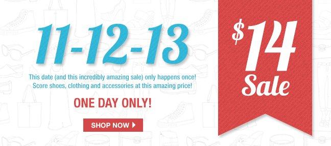 11-12-13 $14 Sale