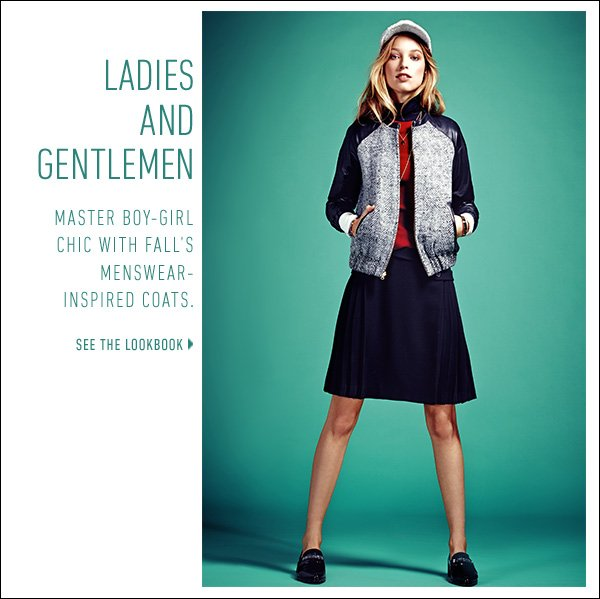 Master boy-girl chic with fall's menswear-inspired coats. >>