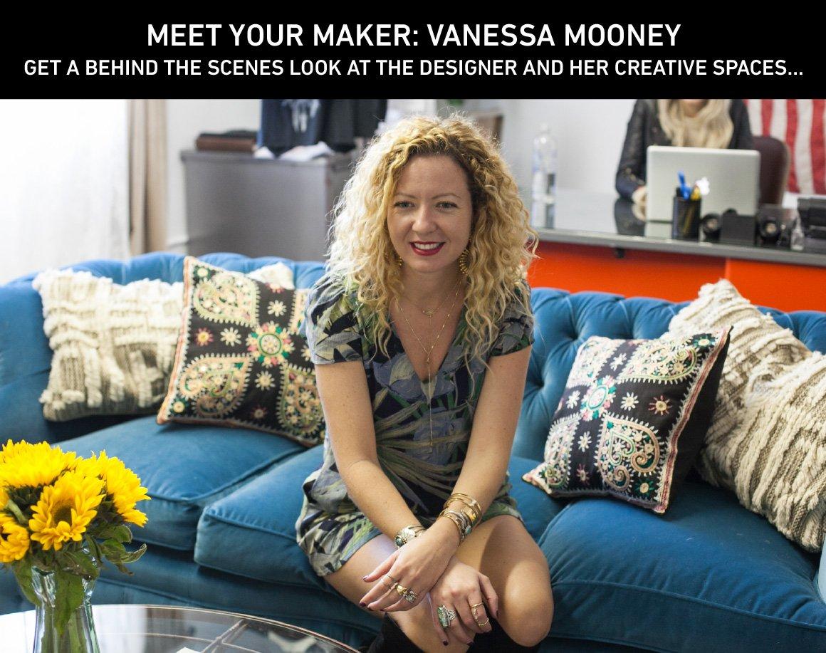 Meet Your Maker: Vanessa Mooney
