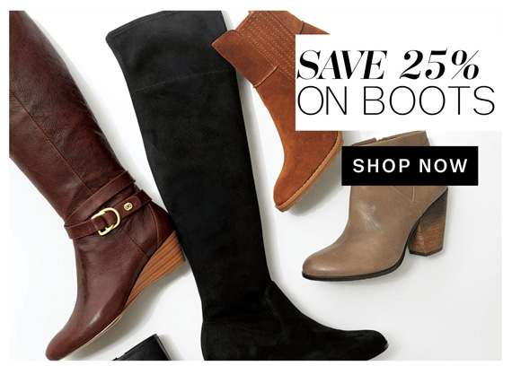Save 25% on Boots. Shop Now.
