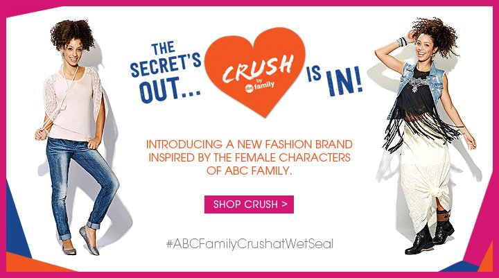 Crush by ABC Family at Wet Seal