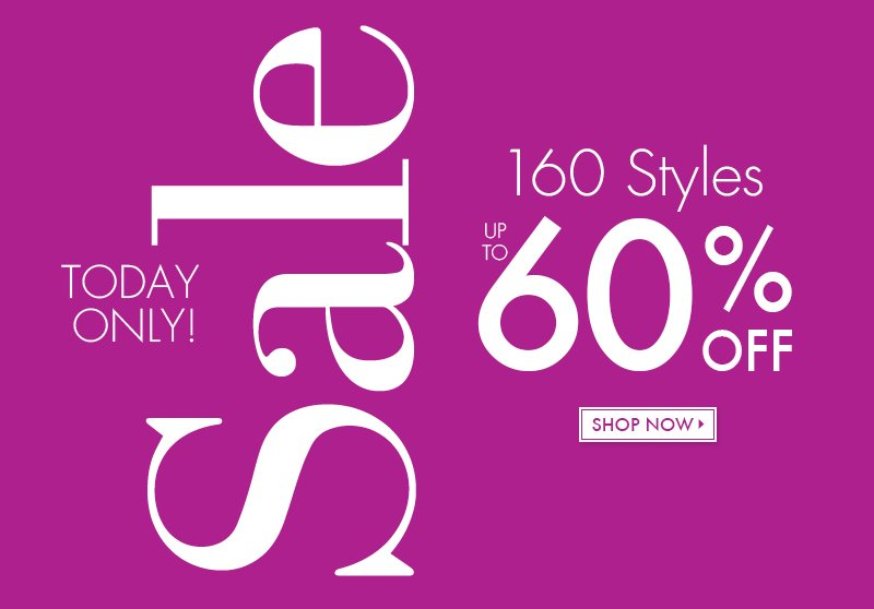 160 Styles up to 60% Off! | Shop Now >>