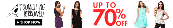 Up to 70% off something borrowed!