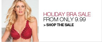 Holiday Bra Sale, from only 9.99
