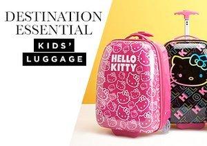 Destination Essential: Kids' Luggage