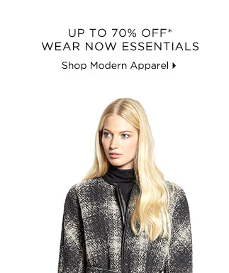 Up To 70% Off* Wear Now Essentials