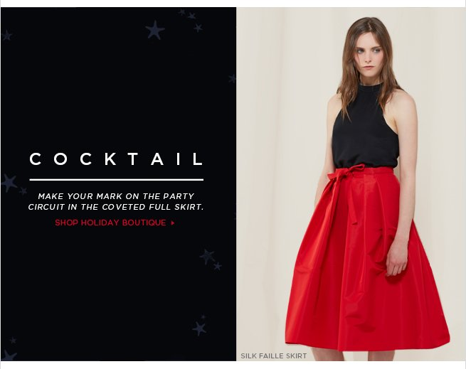 Cocktail: Make your mark on the party circuit in the coveted full skirt.