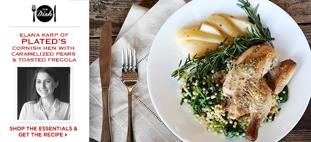 The Dish: Plated's Cornish Hen with Caramelized Pears & Toasted Fregola