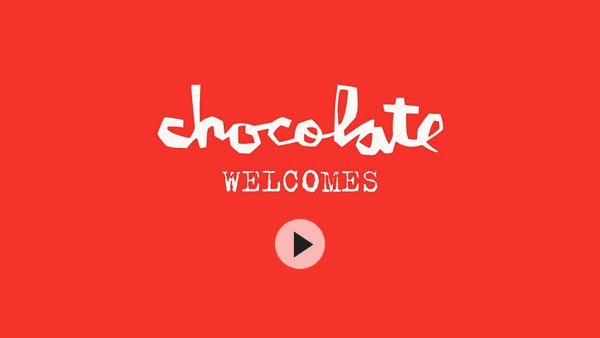 Chocolate Skateboards Welcomes...