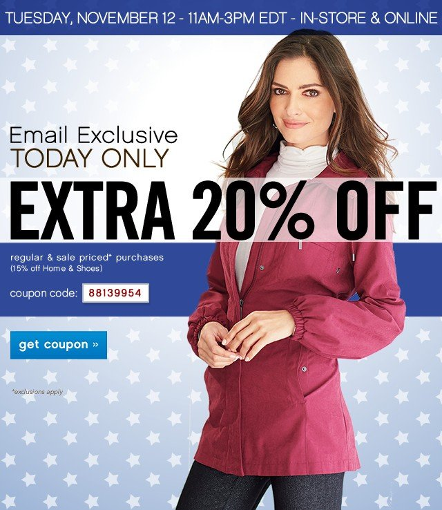 Email Exclusive Today Only. Extra 20% off. Get coupon.