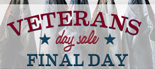 VETERANS DAY SALE - FINAL DAY