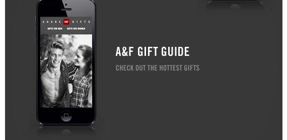 A&F GIFT GUIDE