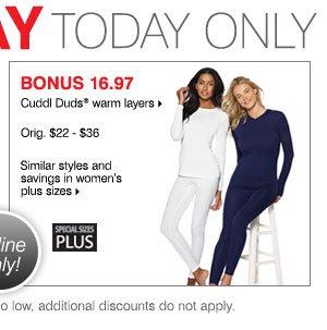 BONUS 16.97 Cuddl Duds® warm layers Orig. $22-36, Similar styles and savings in plus sizes