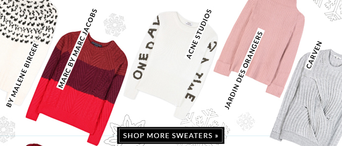 SHOP MORE SWATERS