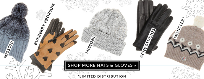 SHOP MORE HATS & GLOVES