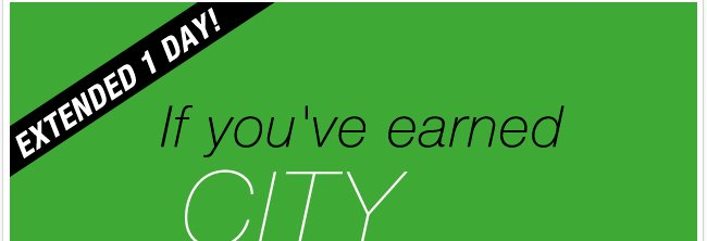 City Cash extended 1 day!