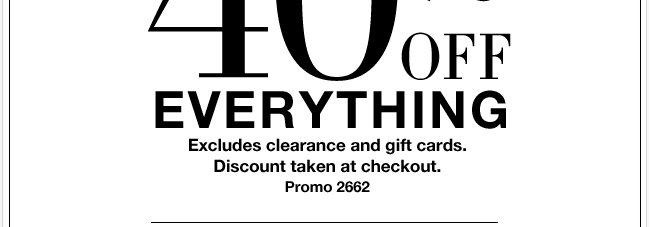40% off everything online + free shipping!