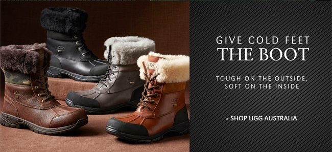 GIVE COLD FEE THE BOOT | TOUGH ON THE OUTSIDE, SOFT ON THE INSIDE | SHOP UGG AUSTRALIA