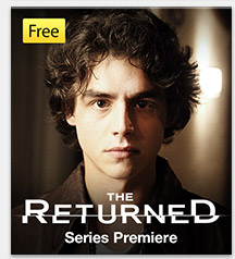Free Series Premiere of The Returned