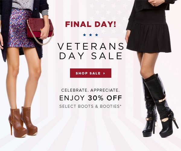 Final Day! Veterans Day Sale Enjoy 30% Off Select Boots & Booties* - - Shop Sale
