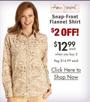 Snap-Front Flannel Shirt $12.99 each when you buy 2