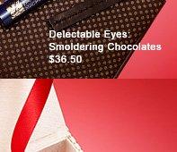 Delectable Eyes: Smoldering Chocolates, $36.50